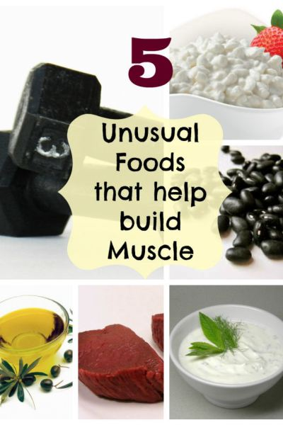 Five Unusual Foods that Help Build Muscle