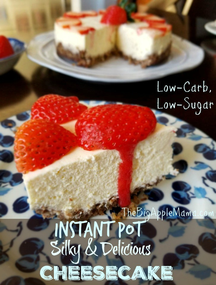 Instant Pot cheesecake, low carb. Silky and delicious with Pecan crust