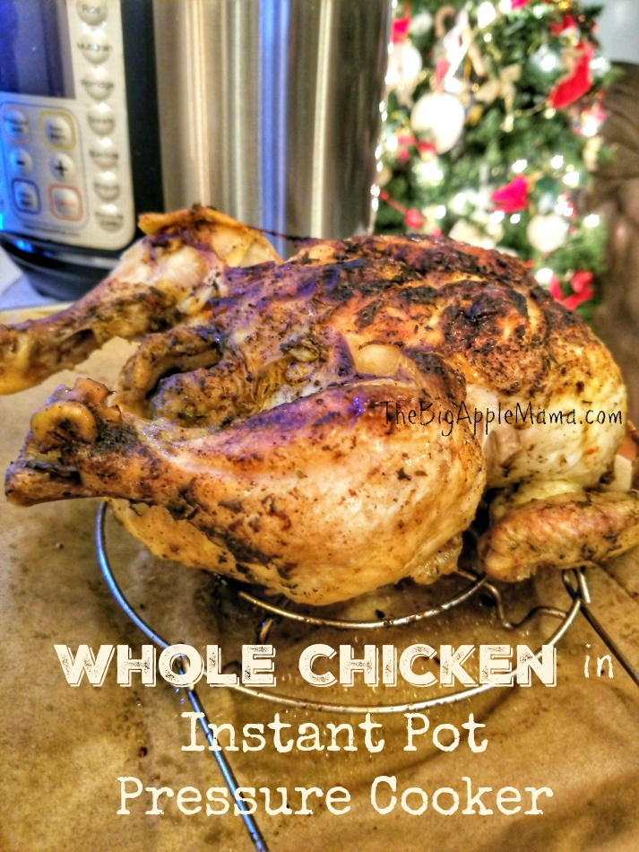 Whole Chicken in Instant Pot pressure cooker