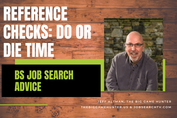 Reference Checks: Do or Die Time