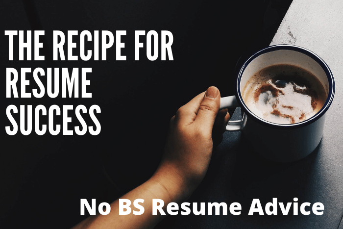 The recipe for resume success