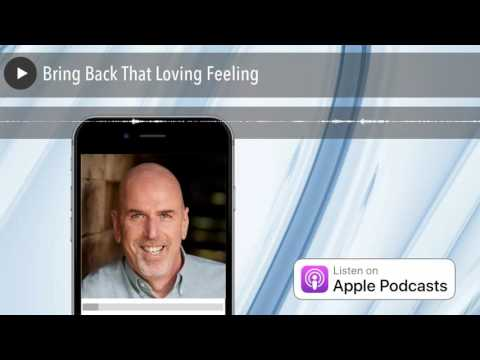 Bring Back That Loving Feeling | No BS Hiring Advice Radio
