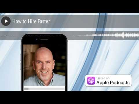 How to Hire Faster | No BS Hiring Advice Radio
