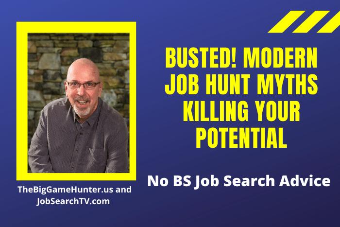Busted! Modern Job Hunt Myths Killing Your Potential
