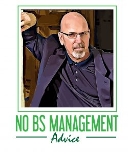 No BS Management Advice