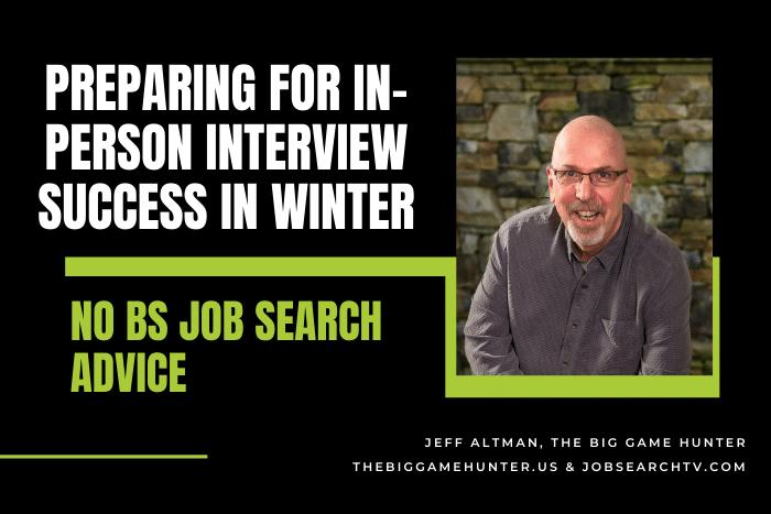 Preparing for In-Person Interview Success in Winter