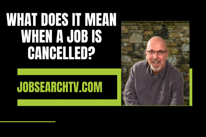 What Does It Mean When a Job is Cancelled?
