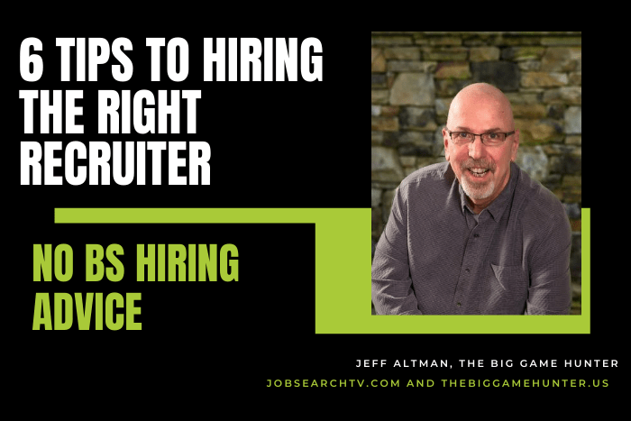 6 tips to hiring the right recruiter