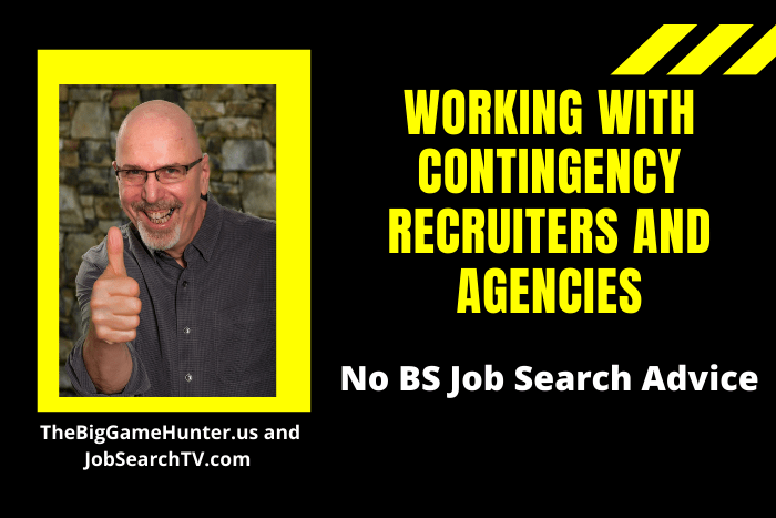 Working with Contingency Recruiters and Agencies