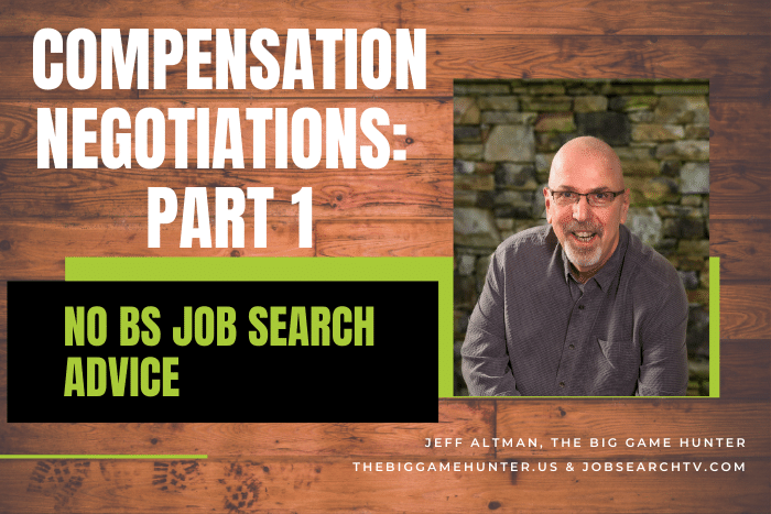 Compensation Negotiations: Part 1