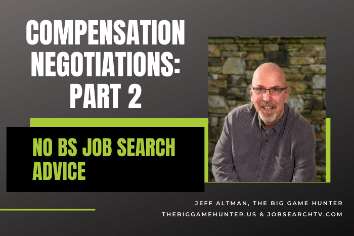 Compensation Negotiations: Part 2