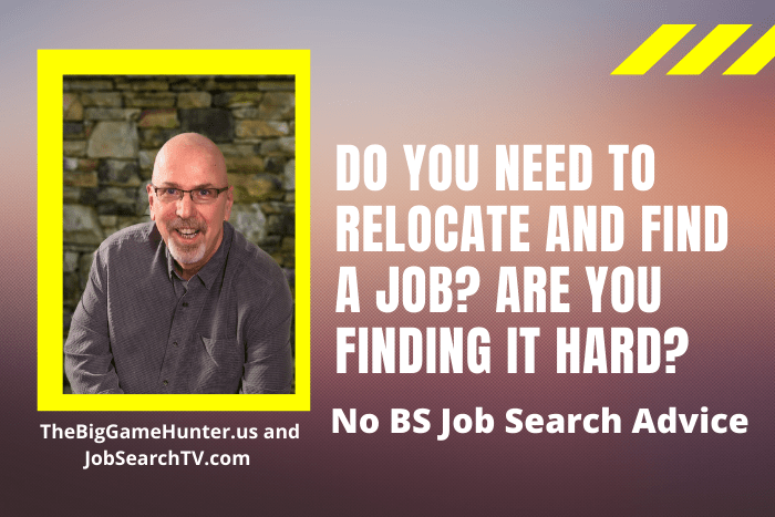Do You Need to Relocate and Find a Job? Are You Finding It Hard?