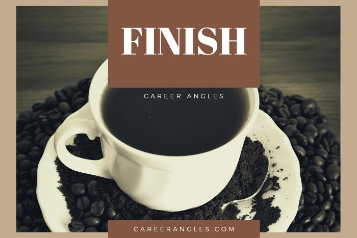 Finish | Career Angles