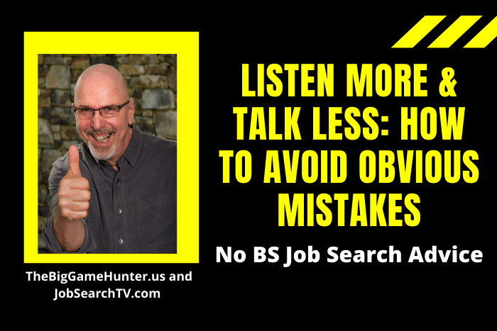 Listen More & Talk Less: How to Avoid Obvious Mistakes