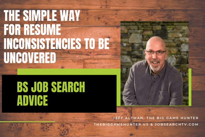 The Simple Way for Resume Inconsistencies to Be Uncovered
