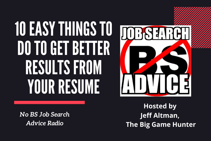 10 Easy Things to Do to Get Better Results from Your Resume