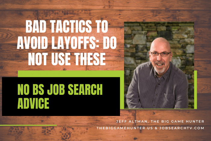 Bad Tactics to Avoid Layoffs: Do Not Use These