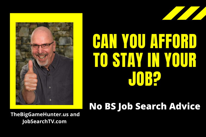 Can You Afford to Stay in Your Job?