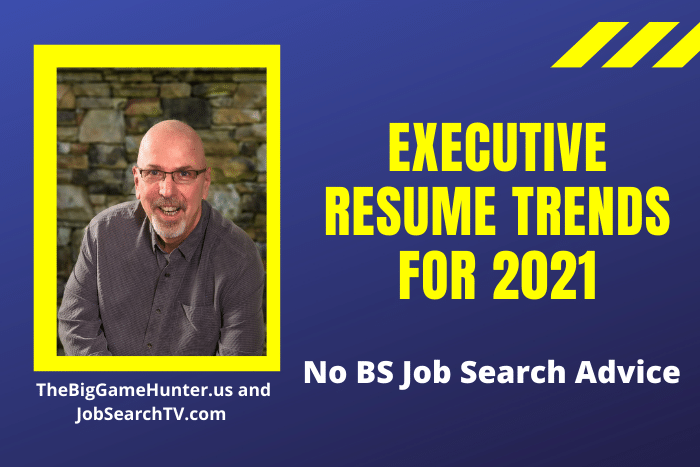 Executive Resume Trends for 2021