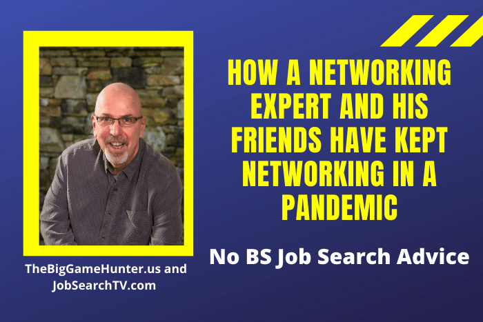 How A Networking Expert And His Friends Have Kept Networking In A Pandemic