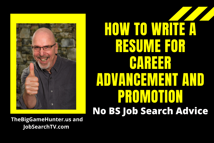 How to Write A Resume for Career Advancement and Promotion
