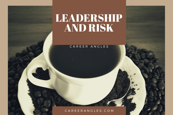 Leadership and Risk