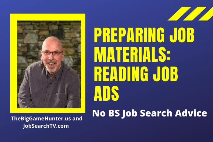 Preparing Job Materials: Reading Job Ads