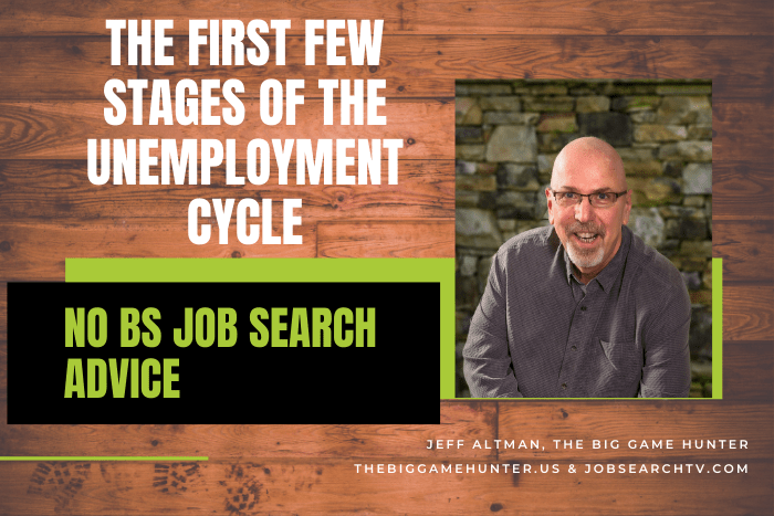 The First Few Stages of The Unemployment Cycle