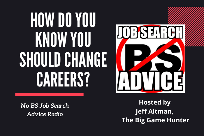 How do you know when you should change careers?