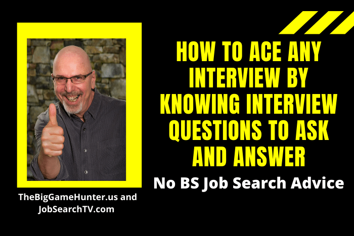 How to Ace Any Interview by Knowing Interview Questions to Ask and Answer