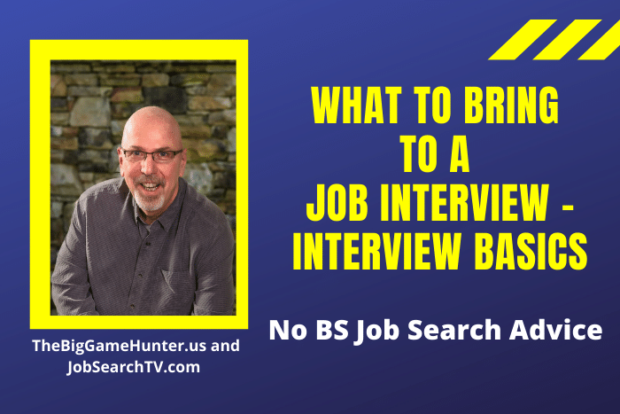 What to Bring to a Job Interview - Interview Basics