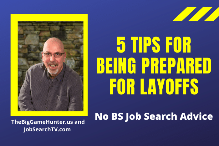 5 Tips for Being Prepared for Layoffs
