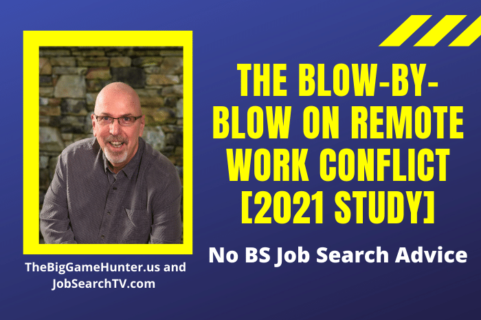 The Blow-By-Blow on Remote Work Conflict [2021 Study]