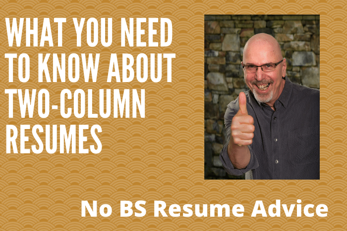 What You Need to Know about Two-Column Resumes