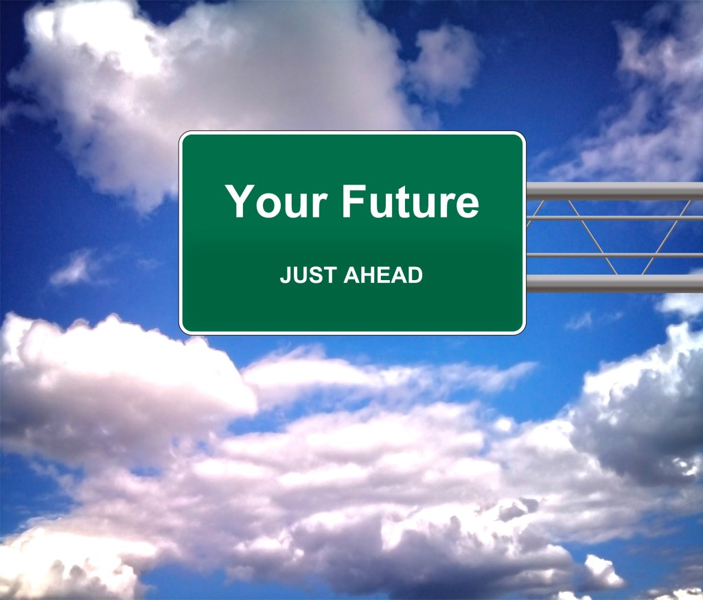 Your Future Just Ahead road sign