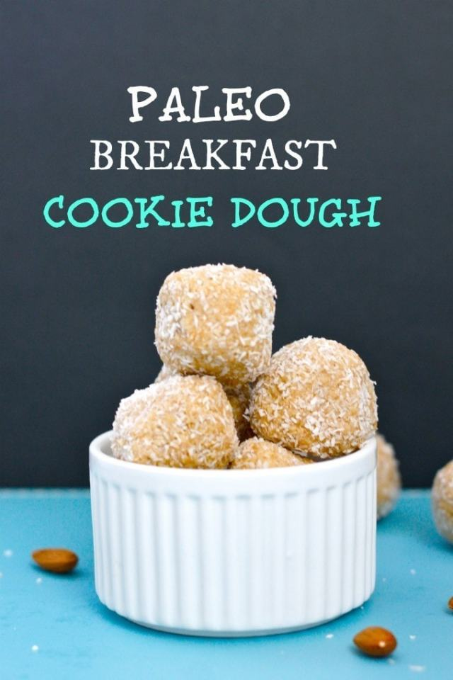 Paleo Breakfast Cookie Dough- Even cavemen like dessert for breakfast!