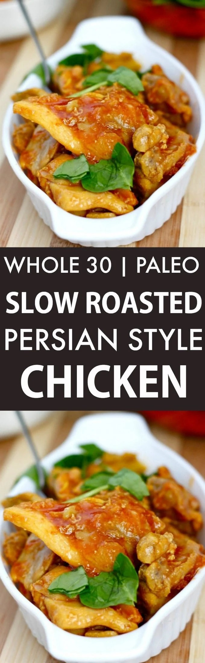 Slow Roasted Persian Chicken (Whole 30, Paleo, GF)- Whole30 Friendly juicy, moist and EASY Persian style chicken perfect for a low carb, high protein and flavorful meal- Lunch, dinner and freezer friendly! {paleo, gluten free, whole30}- thebigmansworld.com