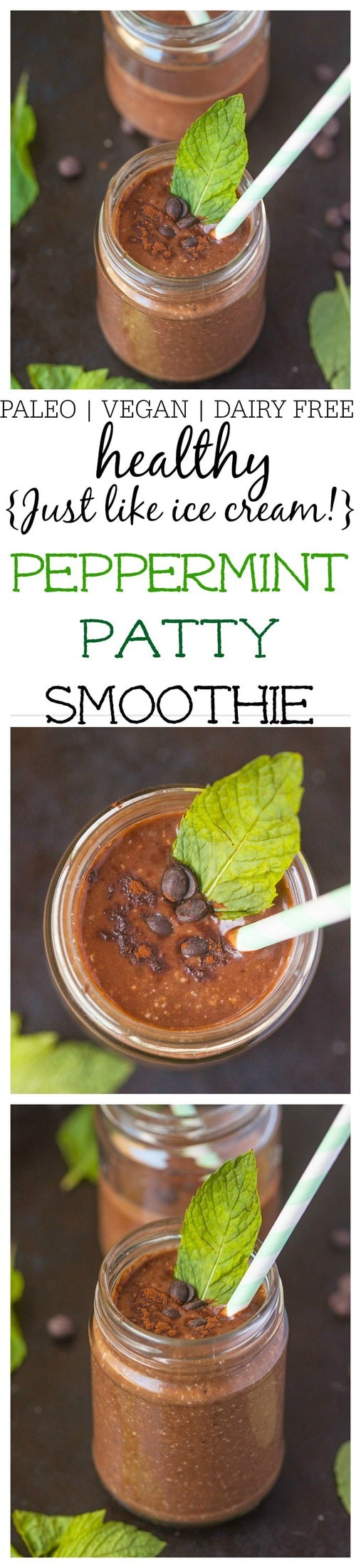 Healthy Peppermint Patty Smoothie- A quick and easy smoothie recipe which tastes like a peppermint patty but filled with superfood! Naturally vegan, dairy free, gluten free, sugar free and paleo- Creamy, thick and just like ice cream! @thebigmansworld- thebigmansworld.com