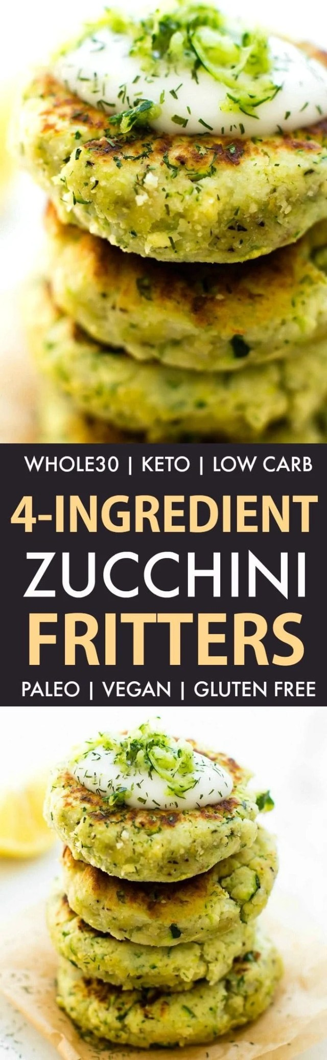 4-Ingredient Zucchini Fritters (Whole30, Keto, Paleo, Vegan, Gluten Free)- Easy veggie fritters packed with cauliflower rice and whole30 approved lunch, dinner or snack! #whole30 #whole30approved #whole30dinner #keto - Recipe on thebigmansworld.com