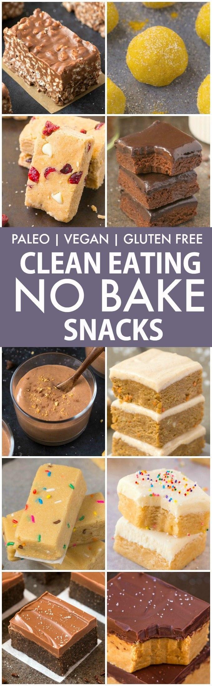 The Best Healthy Clean Eating No Bake Snacks (Paleo, Vegan ...