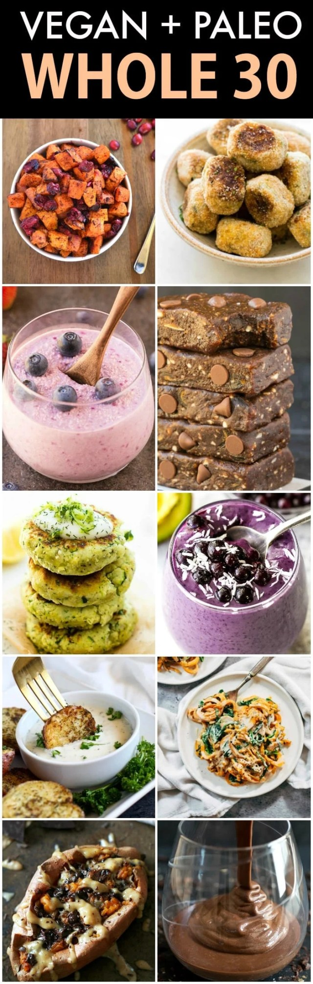 A collage of 10 vegan and paleo whole30 approved foods and recipes, including smoothies, larabars, sweet potato noodles, zucchini fritters and baked potatoes