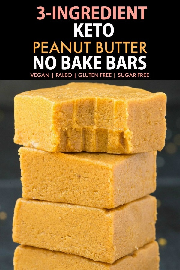 Three no bake keto peanut butter bars stacked on top of one another- The text at the top says 3-ingredient keto peanut butter no bake bars.