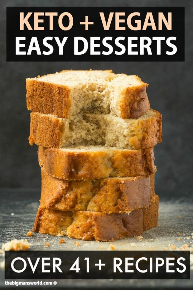 A stack of fluffy, tender banana bread, with the top two slices having a bite mark out of it. Text written says 41+ Easy Keto Friendly Dessert Recipes that are Vegan!