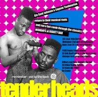 Tenderheads Poster