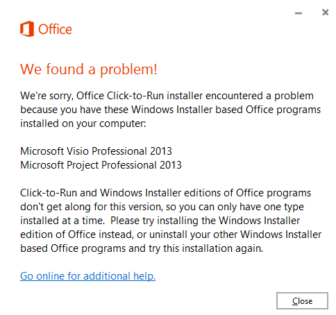 Click to Run hates Traditional Installs