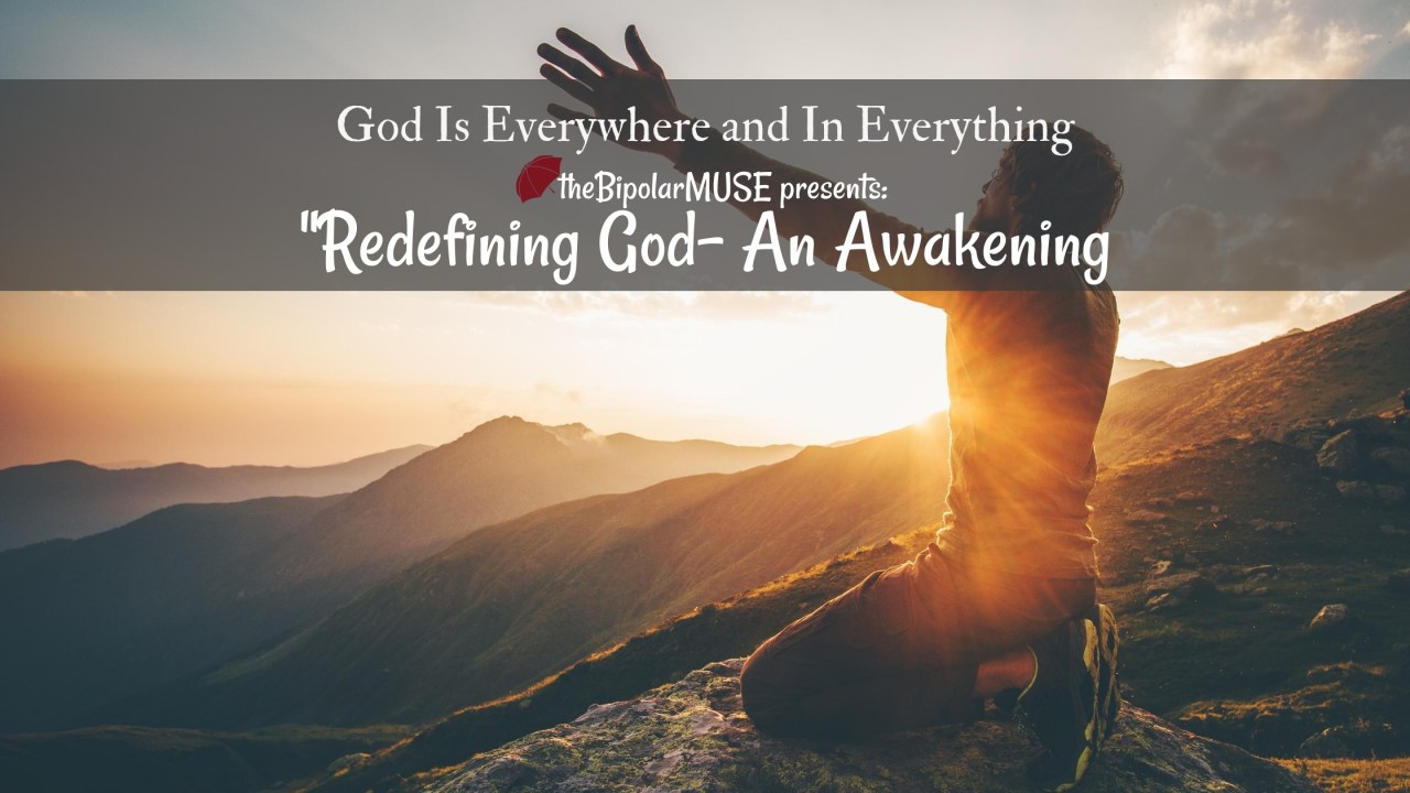 An Awakening- Redefining God