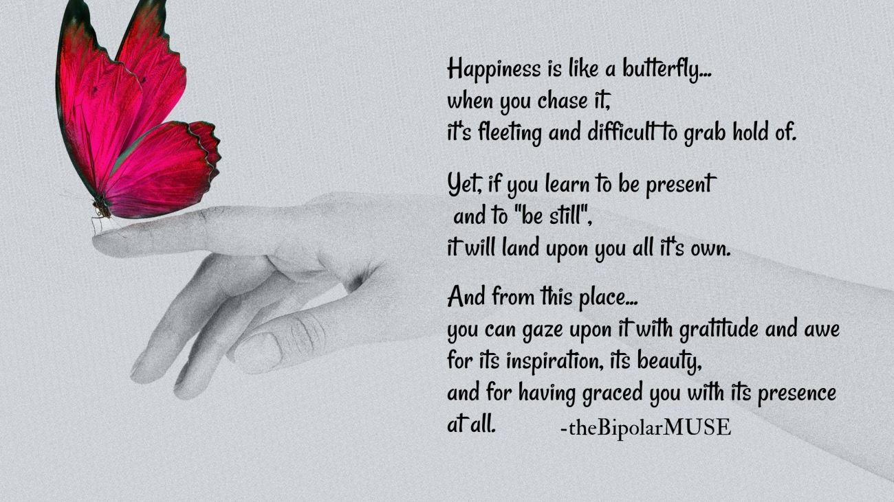 Happiness quote- Happiness is like a butterfly...