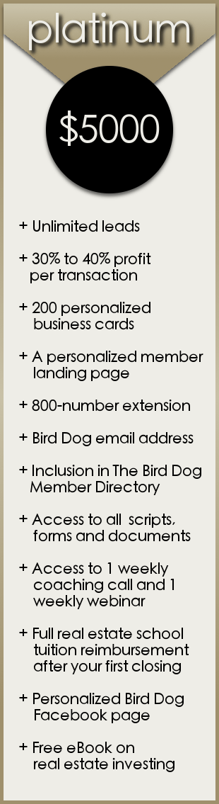 Platinum Membership - The Bird Dog Real Estate Investment and Short Sale Program with The Short Sale Gal Kristine Zelazo