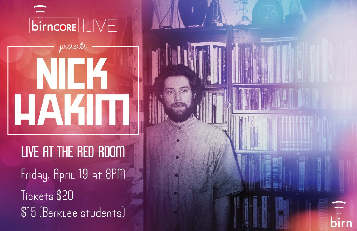 April 19: birnCORE Live featuring Nick Hakim with Danielle Ponder