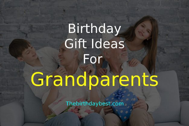 Birthday Gift Ideas for Grandparents